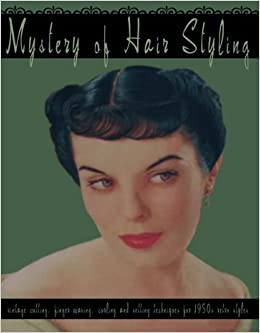 Mystery Of Hair Styling Vintage Cutting Finger Waving Curling