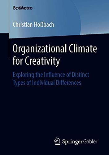 Organizational Climate for Creativity: Exploring the Influence of Distinct Types of Individual Differences
