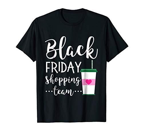 Black Friday Shirt Black Saying Black Friday Shopping Team