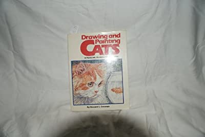 """Drawing and Painting Cats: """"In Pencil, Ink, Markers and Watercolor"""""""
