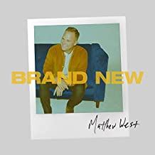 Matthew West - 'Brand New'