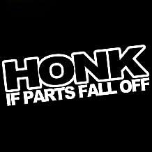 HONK IF PARTS FALL OFF VINYL STICKER