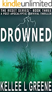 Drowned - A Post-Apocalyptic Survival Thriller (The Reset Series Book 3)