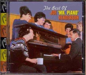 The Best of Joe 'Mr Piano' Henderson by Joe Henderson (Joe Henderson Best Of)