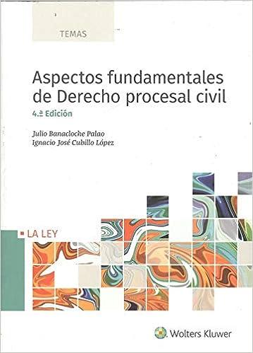 Libro PDF Gratis Aspectos fundamentales de Derecho procesal civil (4ª ed. - 2018) (TEMAS)