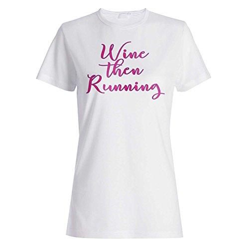 Wein läuft dann lustig Damen T-shirt ee52f