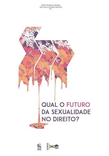 Qual o Futuro da Sexualidade no Direito? (Portuguese Edition ...