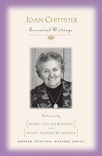 Joan Chittister: Essential Writings (Modern Spiritual Masters) Modern Spiritual Masters Series