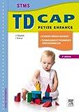 TD CAP Petite enfance Sciences médico-sociales, technologies et techniques professionnelles
