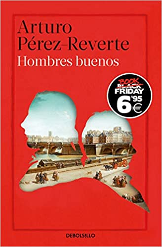 Hombres buenos (CAMPAÑAS): Amazon.es: Pérez-Reverte, Arturo: Libros