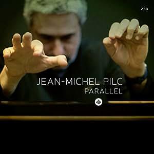 Jean-Michel Pilc: Parallel