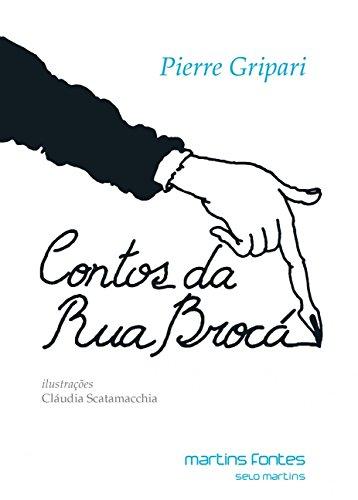 Contos da Rua Broca (Em Portuguese do Brasil)