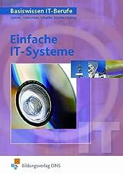 Einfache IT-Systeme: Basiswissen IT-Berufe: Schülerband