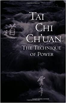Tai Chi Ch 39:uan: The Technique Of Power