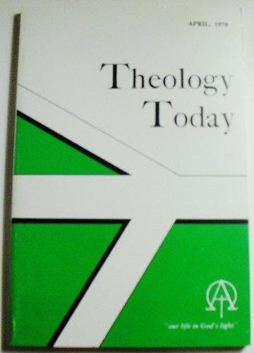 Theology Today (Volume XXXVI Number 1, April 1979)