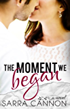 The Moment We Began (Fairhope Series Book 2)