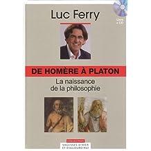 DE HOMÈRE À PLATON : LA NAISSANCE DE LA PHILOSOPHIE + CD