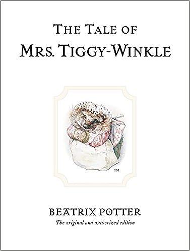 8. The Tale of Mrs. Tiggy-Winkle
