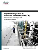 img - for Richard Froom: Implementing Cisco IP Switched Networks (Switch) Foundation Learning Guide : (Ccnp Switch 300-115) (Hardcover); 2015 Edition book / textbook / text book