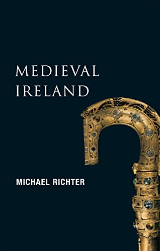 Medieval Ireland (New Gill History of Ireland 1): The Enduring Tradition – Ireland from the Coming of Christianity to the Reformation