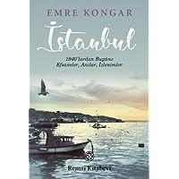 İstanbul: 1940'lardan Bugüne, Efsaneler, Anılar, İzlenimler