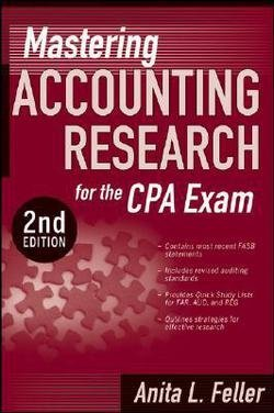 Anita L. Feller: Mastering Accounting Research for the CPA Exam (Paperback); 2008 Edition
