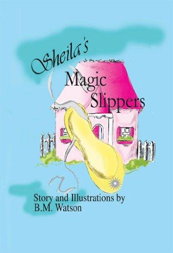 - Sheila's Magic Slippers