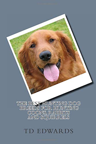 Used, The Best Hunting Dog Breeds For Hunting Coons, Rabbits for sale  Delivered anywhere in Canada