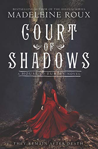 Court of Shadows (House of Furies) (N The Court Of The Crimson King)