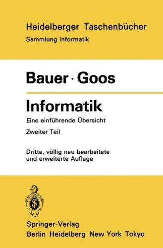 Informatik: Eine einführende Übersicht Zweiter Teil (Heidelberger Taschenbücher) (German Edition) by Springer