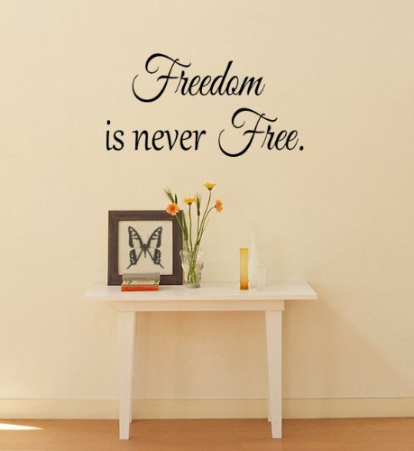 Imprinted Designs Freedom is Never Free. Military Appreciation Vinyl Wall Decal Sticker Art ()
