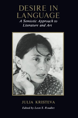Desire in Language: A Semiotic Approach to Literature and Art