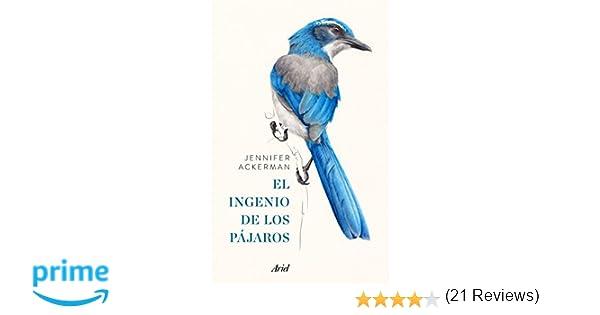 El ingenio de los pájaros (Ariel): Amazon.es: Jennifer ...