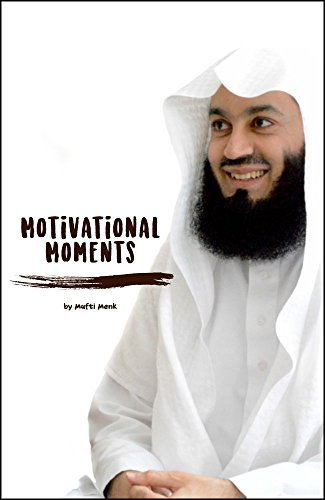 Download PDF Motivational Moments by Mufti Menk
