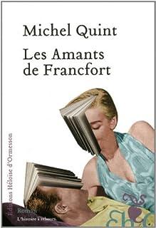 Les amants de Francfort, Quint, Michel