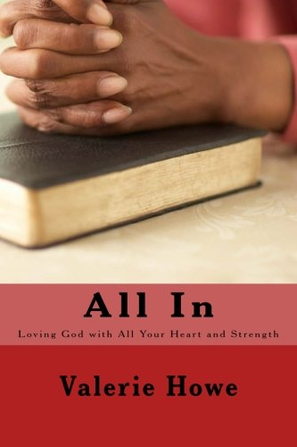 All In: Loving God with All Your Heart and Strength ebook