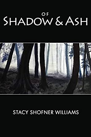 Of Shadow and Ash