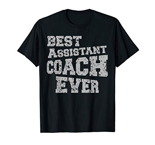 BEST ASSISTANT COACH EVER Sport Game Mentor T Shirt
