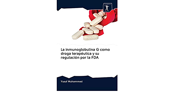 La inmunoglobulina G como droga terapéutica y su regulación ...