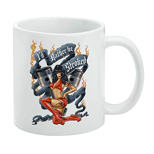 - Pistons I'd Rather Be Stroked Hot Rod Motorcycle White Mug