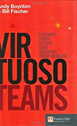 Virtuoso Teams: Lessons from teams that changed their worlds