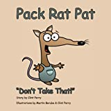 Pack Rat Pat, Clint Perry, 0615422292