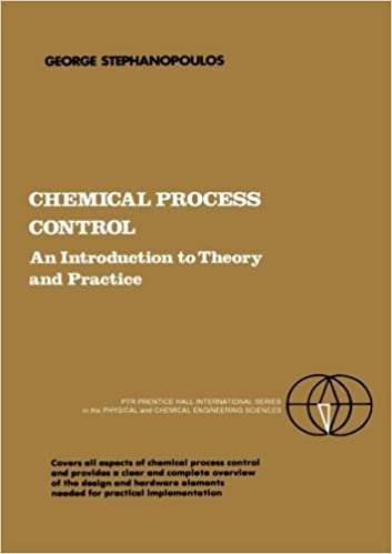 Book Chemical Process Control: An Introduction to Theory and Practice by George Stephanopoulos (1984-12-23)