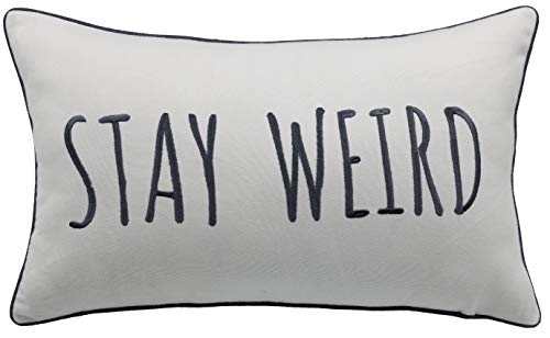 Trivenee Tex Pillowcase Embroidered Funny Inspirational Quote Throw Pillow Cover Decorative Pillowcase for Couch Sofa Gift for Graduation Teen Boys Girls Christmas (Stay Weird(Ivory), 12