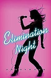 Elimination Night: A Novel