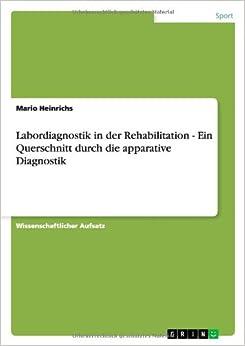 Labordiagnostik in der Rehabilitation - Ein Querschnitt durch die apparative Diagnostik