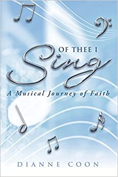 Book Of Thee I Sing: A Musical Journey of Faith