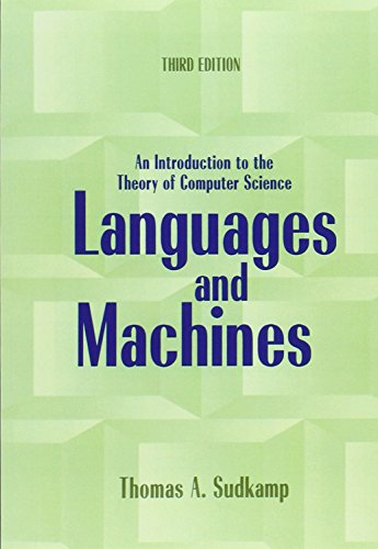 Languages and Machines: An Introduction to the Theory of Computer Science (3rd Edition)