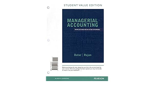 Managerial accounting decision making and motivating performance managerial accounting decision making and motivating performance student value edition and new myaccountinglab with pearson etext access card package fandeluxe Image collections