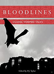 Bloodlines: Classic Vampire Tales (English Edition)